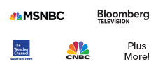 MSNBC | Bloomberg TV | The Weather Channel